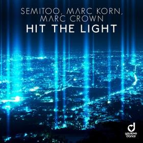 SEMITOO, MARC KORN & MARC CROWN - HIT THE LIGHT